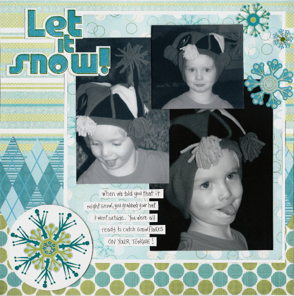 let it snow layout